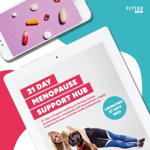 Fitter Food Menopause Support Hub - 27 Sept 21