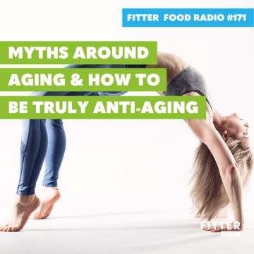 FF Radio 171 How to be truly anti aging