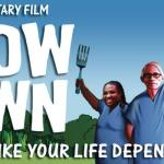 """Chow Down""- An Eye Opening Documentary"