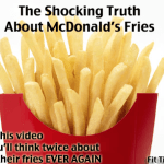 McDonalds Fries – The Shocking Truth – A Must Watch Video