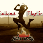 Burn It Up With Our Body Burn Workout Playlist