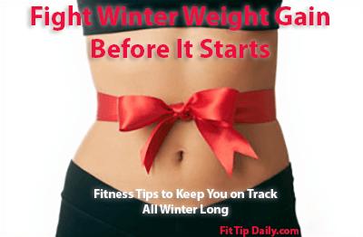 fight winter weight gain