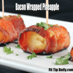 Low Carb Recipe – Paleo Bacon Wrapped Pineapple