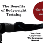 Anytime, Anywhere, No Weights Required – The Benefits of Bodyweight Training