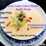 Low Carb Recipe Must Have -To Die For Celery Root and Green Apple Soup