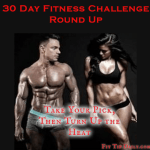 30 Day Fitness Challenge Round Up