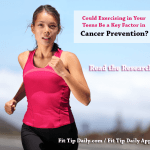 Exercising in Your Teens Could Reduce Cancer Rates
