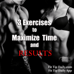 Crunched for Time? Top Three Exercises to Maximize Time and Results