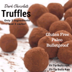 Dark Chocolate Truffles – Bulletproof and Paleo