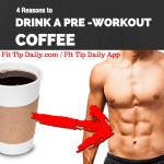 Four Reasons to Drink a Pre Workout Coffee