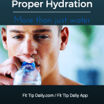 Proper Hydration: More Than Just Water