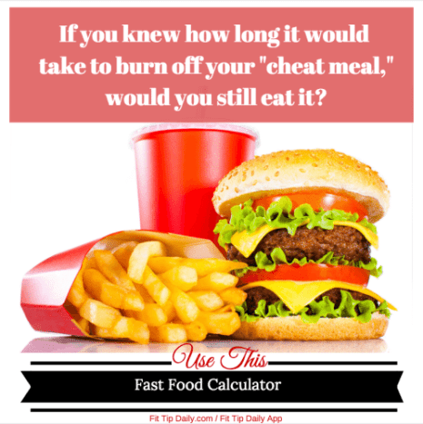 Think Before You Eat Fast Food Calculator Fit Tip Daily