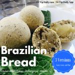 Gluten Free, Diary Free Brazilian Bread Balls – Pão