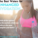 The Best Waters for Enhanced Hydration