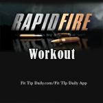 5 Condensed Workouts Plus Bonus: Rapid Fire Workout