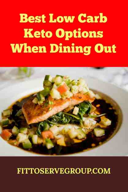 Best low carb keto options when dining out