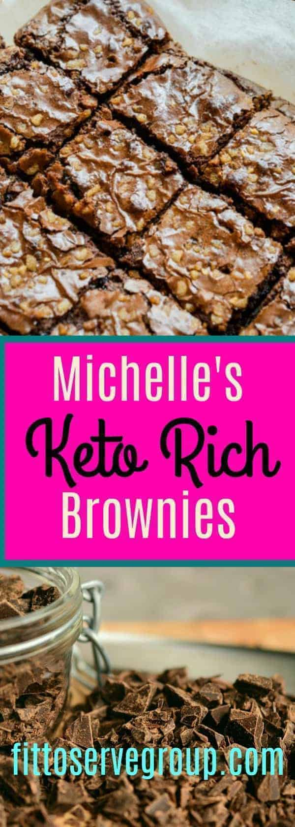 Michelle's Keto Rich Brownies, the most decadent keto brownie you will ever have.