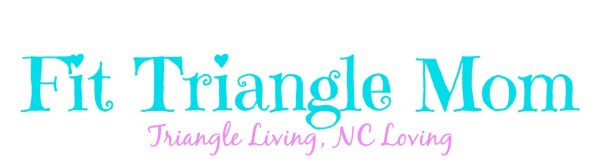 fit triangle mom your community resource about all things Triangle, NC and NC loving all from a mom's prospective .