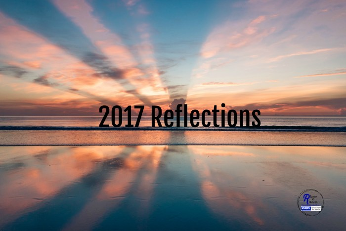 2017 reflections. Looking back on a year of growth.