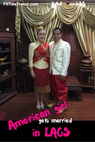 American girl gets married in Laos, Fit Two Travel