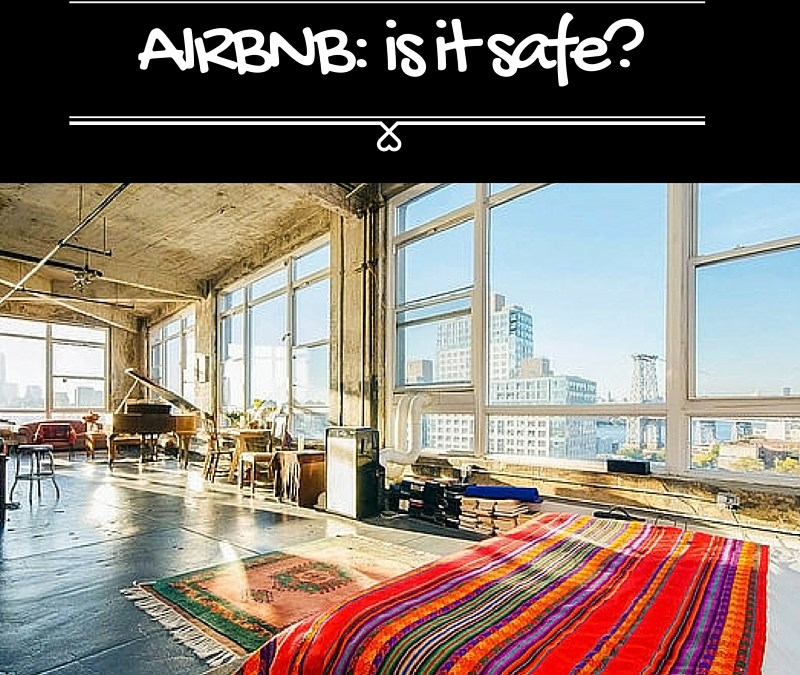 Airbnb: Is It Really Safe?