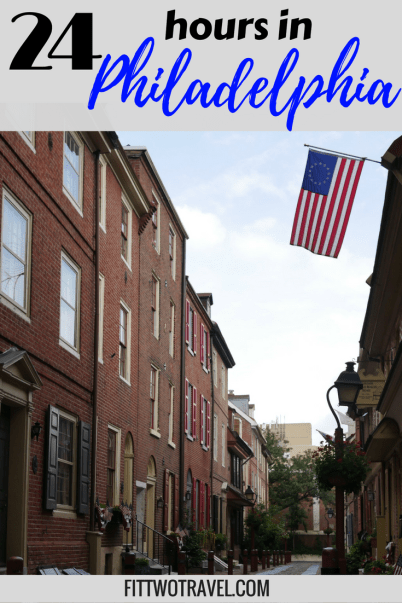 How to explore Philadelphia in 24 hours. The locals guide to exploring Philadelphia. Things to do in Philadelphia, USA Fittwotravel.com