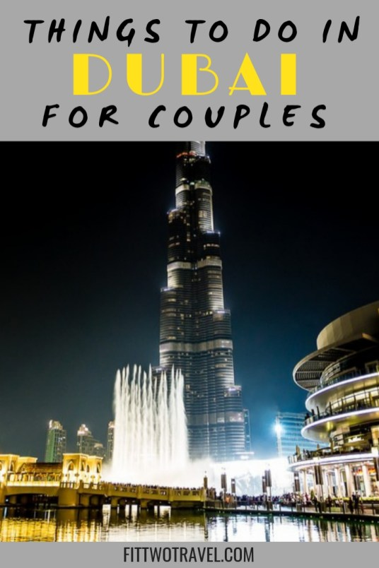 romantic things to do in dubai for couples , including romantic places in dubai, honeymoon ideas in dubai, and relaxing things to do fittwotravel.com
