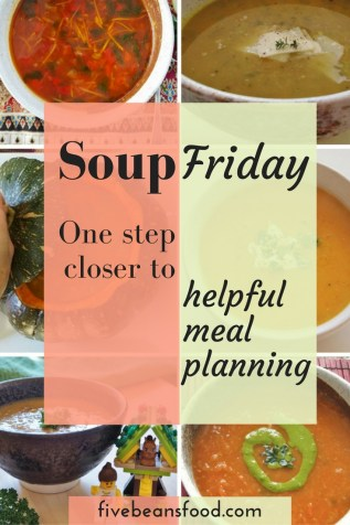 I like this idea! Just planning to have soup every Friday is one step closer to planning meals for the week, without being too restrictive