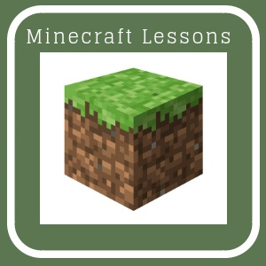 Minecraft Lessons