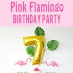 Girly Pink Flamingo Birthday Party - tropical pool party for girls with DIY tutorials for easy Flamingo Favor bags and bow napkin rings | Five Marigolds #ad #BirthdaysMadeBrighter
