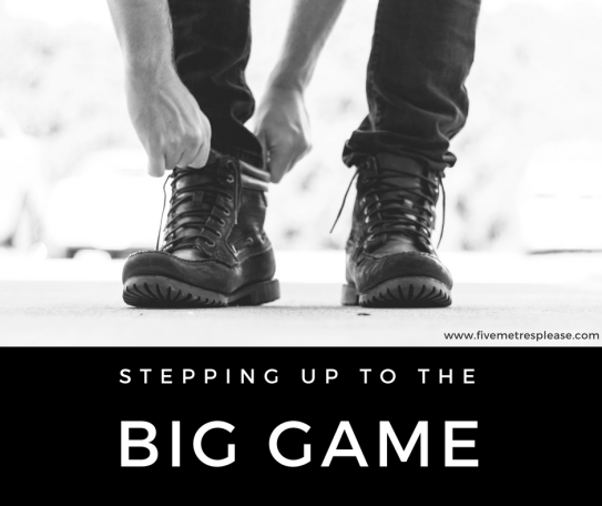 Stepping up to the big game