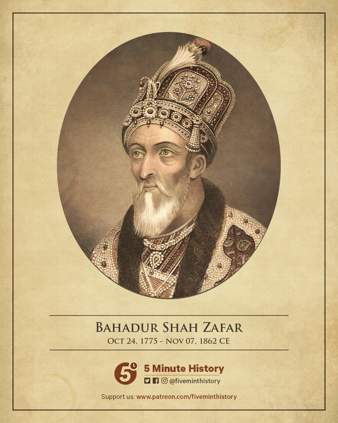 Bahadur Shah Zafar, a short biography