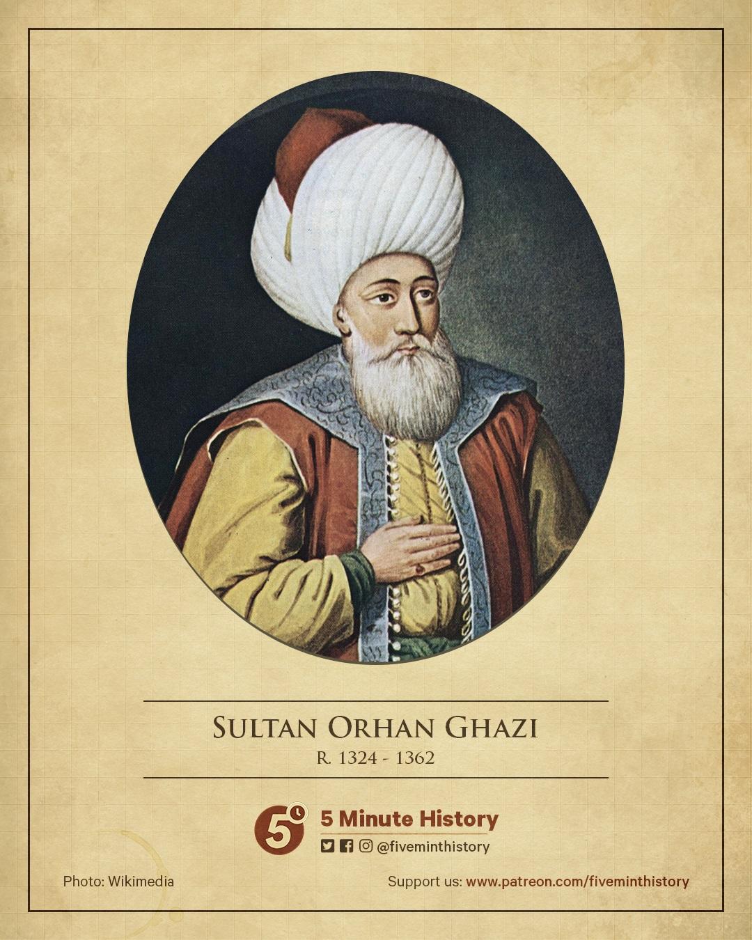 Sultan Orhan Ghazi, a brief biography