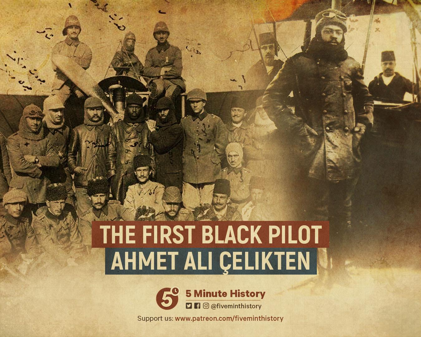 Ahmet Ali Çelikten The First Black Pilot