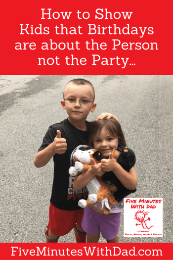 How to Show Kids that Birthdays are about the Person not the Party...