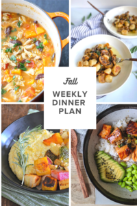 Fall weekly dinner plan: easy, healthy, seasonal dinner recipes and ideas for your family.