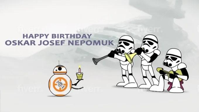 Make A Funny Star Wars Happy Birthday Video By Raventl Fiverr