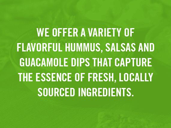 Fresh Dips & Salsa