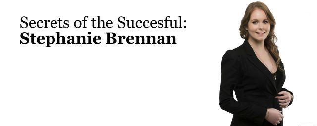Stephanie Brennan. property, success, wealth