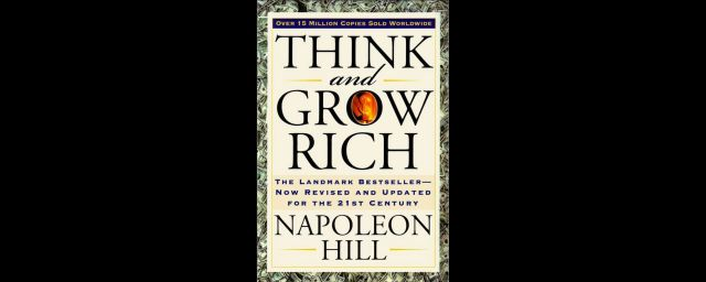 Think and grow rich, napoleon hill, book reivew