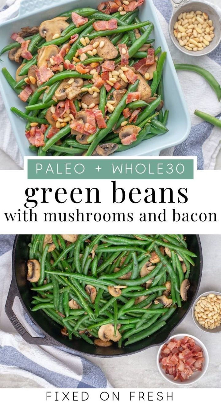 Green Beans with Mushrooms and Bacon is a Whole30 and Paleo friendly Thanksgiving side dish. A fresher take on green bean casserole with fresh beans and no mushroom soup! #whole30 #thanksgiving #paleo