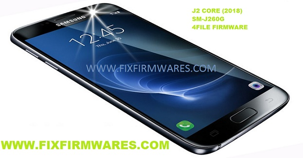 SM-J260G Galaxy J2 Core 2018 4 File Officail Firmware
