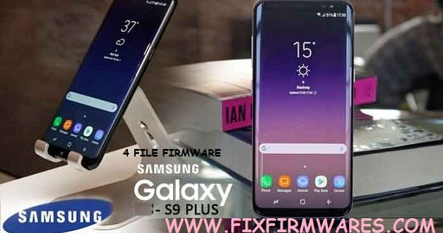 SM-G965F new samsung galaxy s9 plus 4File Firmware 7 0 Download
