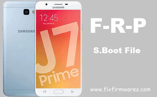 SM-G6100 Eng S Boot File ADB Enable Bypass Frp Galaxy J7 Prime
