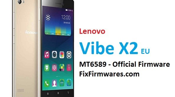 Lenovo Vibe X2 Firmware - 100% Tested Scatter Firmware Free