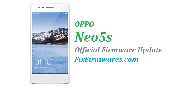 OPPO Neo 5s - Official Oppo Firmware Download Free