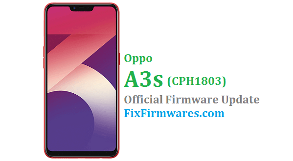 Oppo A3s - CPH1803 Official - Oppo Firmware Download