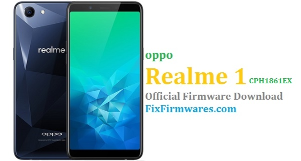 Oppo Realme 1 (CPH1861) Official Firmware Update Download