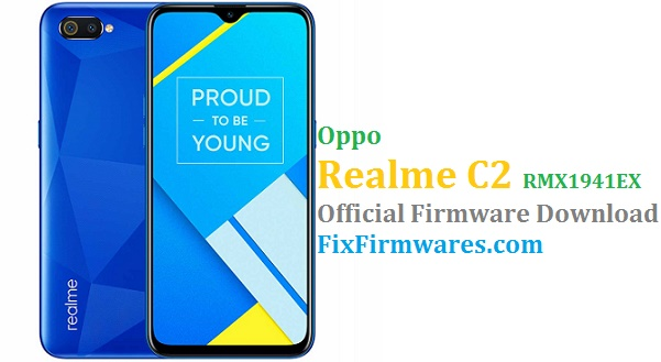 Oppo Realme C2 (RMX1941EX) Official Firmware Update Download