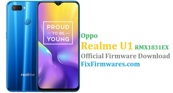 Oppo Realme U1 (RMX1831EX) Official Firmware Update Download